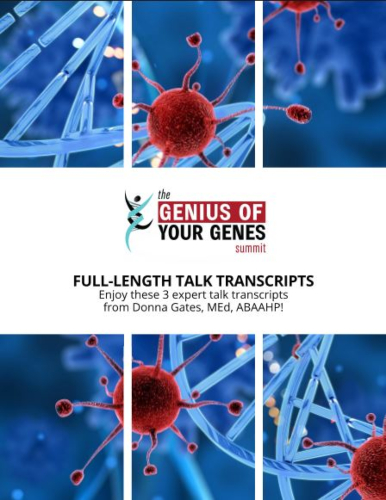 3 Interview Transcripts from The Genius Of Your Genes Summit
