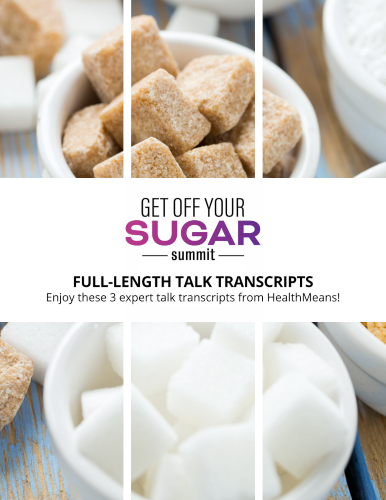 3 Interview Transcripts from The Get Off Your Sugar Summit
