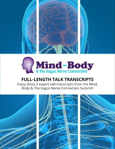 3 Interview Transcripts from the Mind, Body & Vagus Nerve Connection Summit