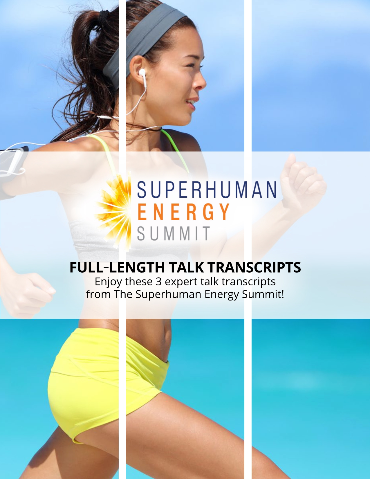 3 Interview Transcripts from The Superhuman Energy Summit