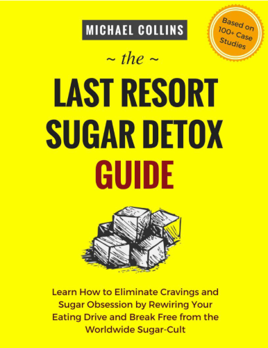 Last Resort Sugar Detox Guide eBook