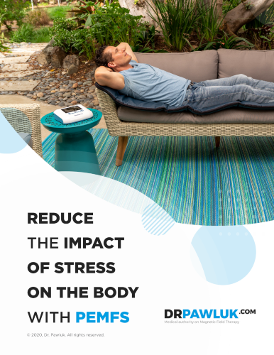 Reduce the Impact of Stress on the Body with PEMFs eGuide