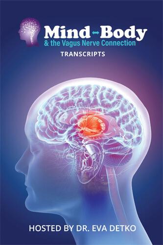Mind, Body & The Vagus Nerve Connection Summit Interview Transcripts eBook (PDF)