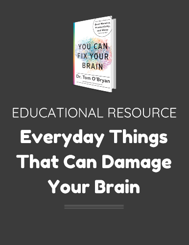 Everyday Things That Can Damage Your Brain eGuide