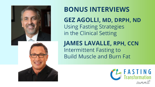 2 BONUS INTERVIEWS from The Fasting Transformation Summit