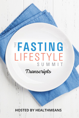 The Fasting Lifestyle Summit Interview Transcripts eBook (PDF)