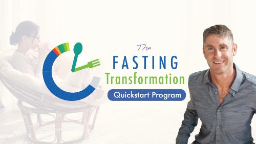 Fasting Transformation Quickstart Program