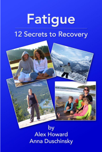 Fatigue: 12 Secrets to Recovery eBook