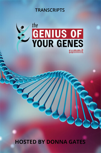 The Genius Of Your Genes Summit Interview Transcripts eBook (PDF)