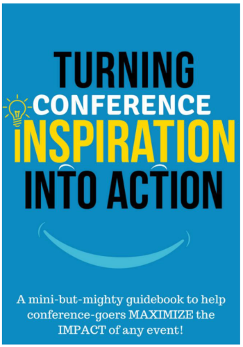 Turning Conference Inspiration into Action