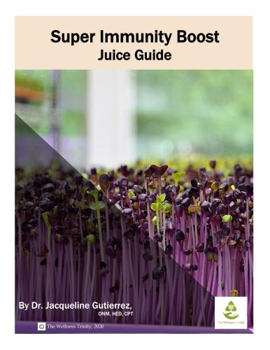 Super Immunity Boost Juice Guide