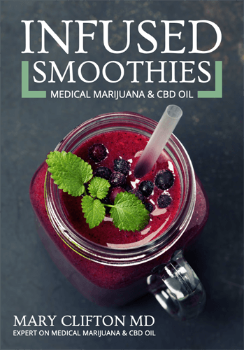 Infused Smoothies: Medical Marijuana & CBD Oil