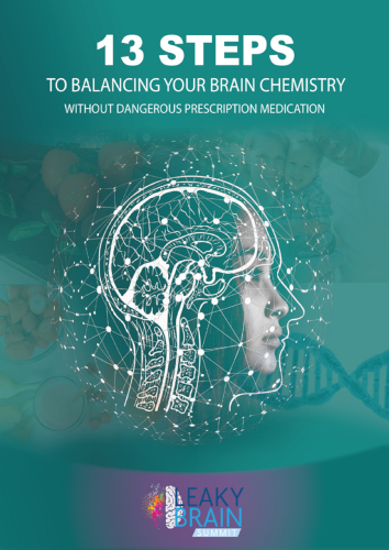 13 Steps to Balancing Your Brain Chemistry without Dangerous Prescription Medication eBook