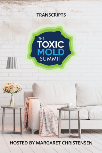 The Toxic Mold Summit Interview Transcripts eBook (PDF)