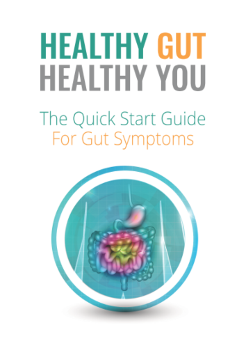 Healthy Gut Healthy You: The Quick Start  Guide for Gut Symptoms