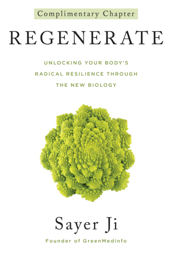 Regenerate: Unlocking Your Body's Radical Resilience Through The New Biology Complimentary Chapter