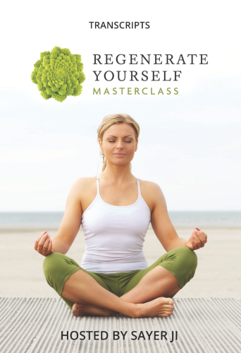 The Regenerate Yourself Masterclass Interview Transcripts eBook (PDF)