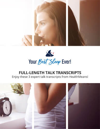 3 Interview Transcripts from Your Best Sleep Ever Summit