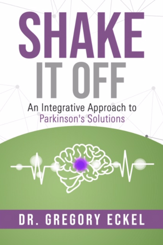Shake it Off: An Integrated Approach to Parkinson's Solutions eBook